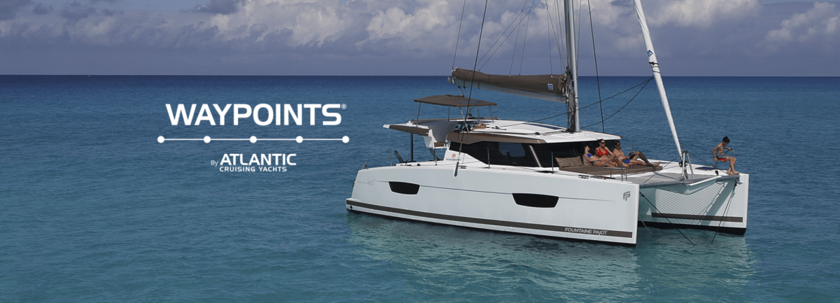 Introducing Waypoints® – A Network of Independent Yacht Charter Companies  Connected by Commitment to Quality